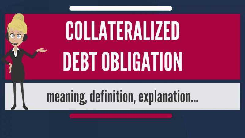 Collateralized Debt Obligation definizione e rischi
